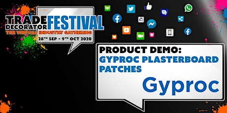 Product Demo: Gyproc Plasterboard Patches tickets