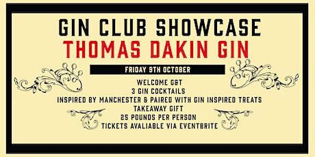 Gin Club Showcase - Thomas Dakin Gin tickets