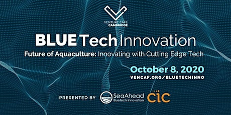 The Future of Aquaculture: Innovating with Cutting Edge Tech tickets