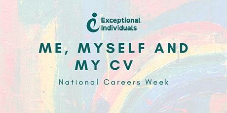 Me, Myself and my CV |Interactive Masterclass| National Careers Week tickets