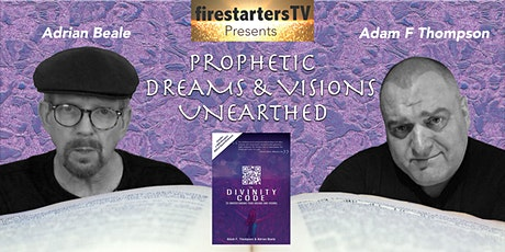 Prophetic Dreams and Visions Unearthed - AUS/NZ tickets