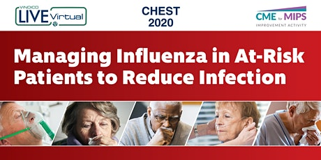 Managing Influenza in At-Risk Patients to Reduce Infection tickets