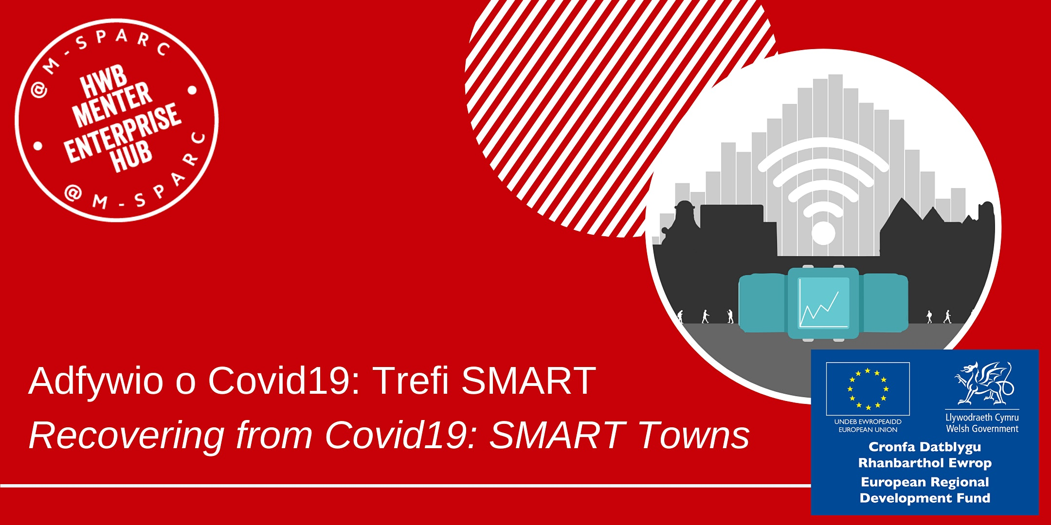 Adfywio o Covid19: Trefi SMART / Recovering from Covid19: SMART Towns