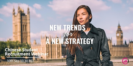 Chinese Student Recruitment Webinar - New Trends for a New Strategy tickets