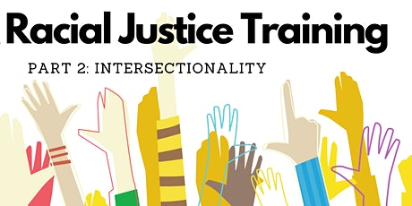 DEI and Racial Justice Training Part 2: Intersectionality tickets