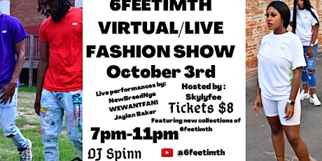 OFFICIAL 6FEETIMTH FASHION SHOW tickets