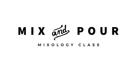 Mix and Pour Mixology Class tickets