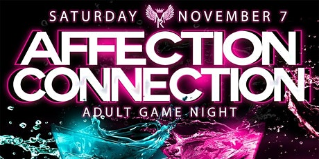 Affection Connection: Adult Game Night tickets