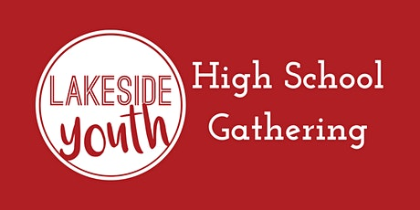 Lakeside Youth High School Gathering tickets