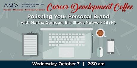 Marketing Career Development Coffee: Polishing Your Personal Brand tickets