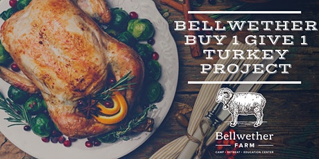 Bellwether Buy 1 Give 1 Thanksgiving Turkey Project tickets