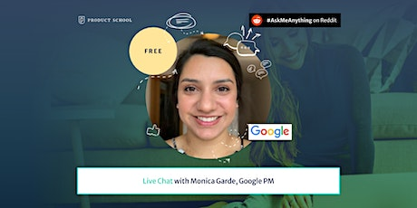 Product Management Live Chat by Google PM tickets