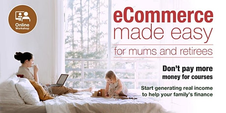 [Webinar] Help You How To Start Global Online Business E-Commerce [Glasgow] tickets