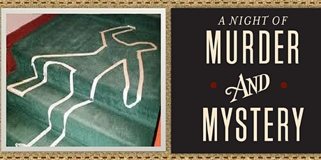 10/23 Murder Mystery Dinner 4 PM tickets