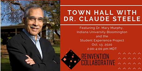 Town Hall with Dr. Claude Steele, featuring Dr. Mary Murphy tickets