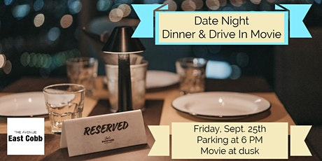 Date Night Dinner & Drive In Movie tickets
