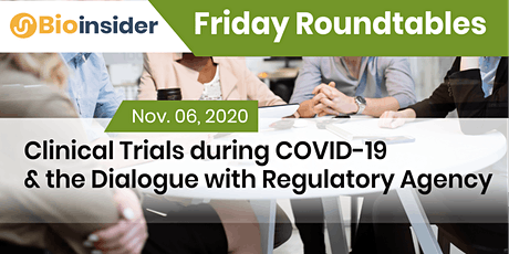 Friday Roundtable: Addressing Clinical Trials during COVID-19 tickets