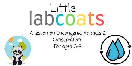 Little Lab Coats: A Lesson on Endangered Animals & Conservation! tickets