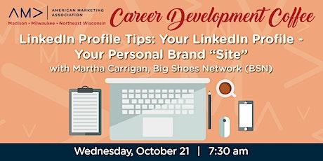 Marketing Career Development Coffee - LinkedIn Profile Tips tickets