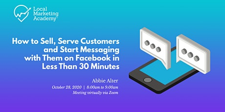 How to sell, serve customers and start messaging with them on Facebook tickets