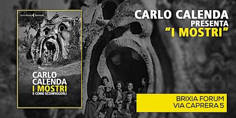 """CARLO CALENDA presenta """"I Mostri"""" a BRESCIA biglietti"""