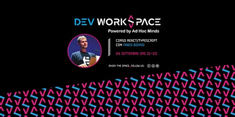 1ª puntata Corso React/Typescript GRATUITO 4Beginners・Dev WorkSpace Meetup tickets