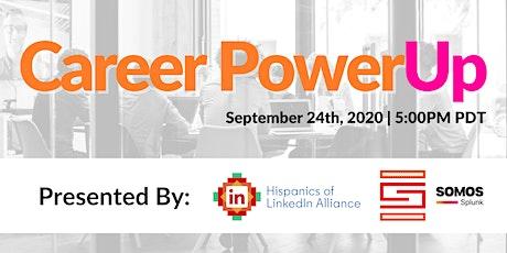 Career PowerUp Webinar Presented By Splunk & LinkedIn tickets