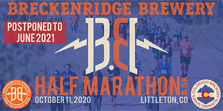 POSTPONED TO JUNE 2021 - Breckenridge Brewery Half Marathon tickets