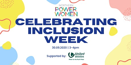 NPW Webinar - Celebrating Inclusion Week supported by United Utilities tickets