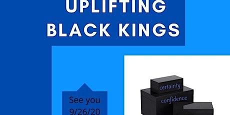 Uplifting Black Kings tickets