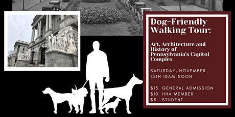 Dog-Friendly Walking Tour:Pennsylvania's Capitol Complex tickets