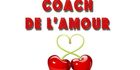 Coach de l'amour billets