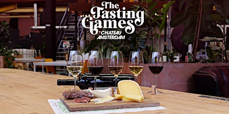 The Tasting Games - Chateau Amsterdam tickets