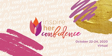 Inspire Her Confidence 2nd Annual Conference tickets