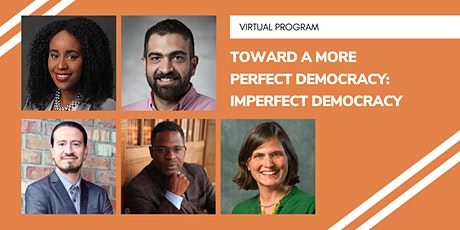 Toward a More Perfect Democracy Panel Series: Imperfect Democracy tickets