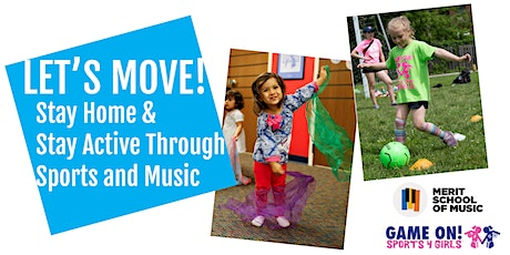 Let's Move! Stay Home and Stay Active Through Sports and Music tickets