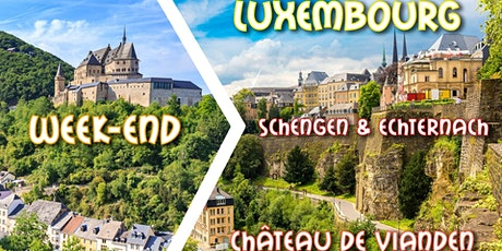 Reporté - Week-end Luxembourg City & incontournables du Grand-Duché 2020 billets