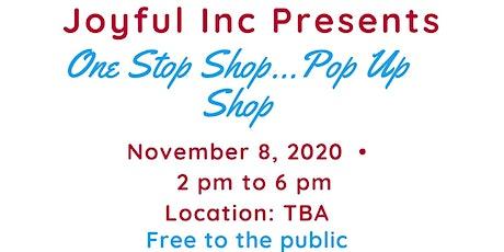 One Stop Shop...Pop Up Shop tickets