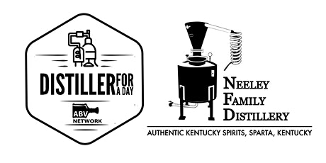 Distiller for a Day: Neeley Family Distillery - Sparta, Kentucky tickets