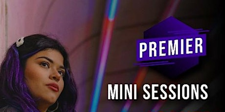 Premier: Mini Sessions tickets