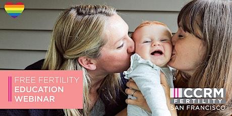Free Fertility Education Webinar - LGBTQ Family Building - Menlo Park, CA tickets