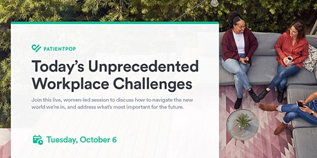 Today's Unprecedented Workplace Challenges tickets