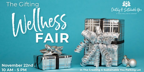 The Gifting Wellness Fair tickets