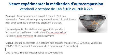 ATELIER DE MEDITATION D'AUTO-COMPASSION - VERSAILLES billets