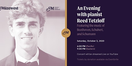 Pianistic Reed Tetzloff - live at Müzewest Concerts tickets