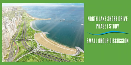 North Lake Shore Drive Phase I Study:  Small Group Discussions tickets