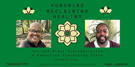 Honoring, Reclaiming and Healing: Time for  Mindfulness & Connecting Day 1 tickets