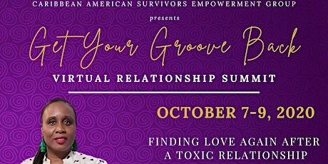 Get Your Groove Back : Finding Love After a Toxic Relationship tickets