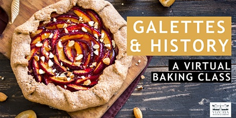 Galettes & History | A Virtual Baking Class tickets