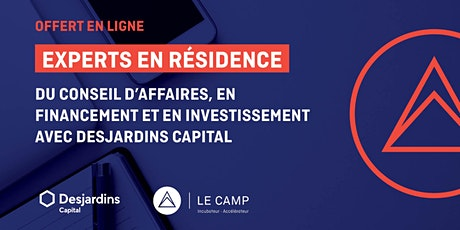 Du conseil en financement et en investissement avec Desjardins Capital billets